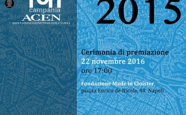 PREMI CAMPANIA INARCHITETTURA 2015: Tra i progetti di qualità il Centro per l'Artigianato Digitale di Cava de' Tirreni.