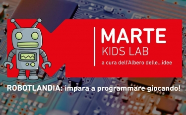 Arriva Robotlandia, il laboratorio per bambini firmato Medaarch e Tinkidoo! Il 20 gennaio al MARTE di Cava de' Tirreni.