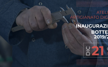 Atelier di Artigianato Digitale: parte la seconda edizione