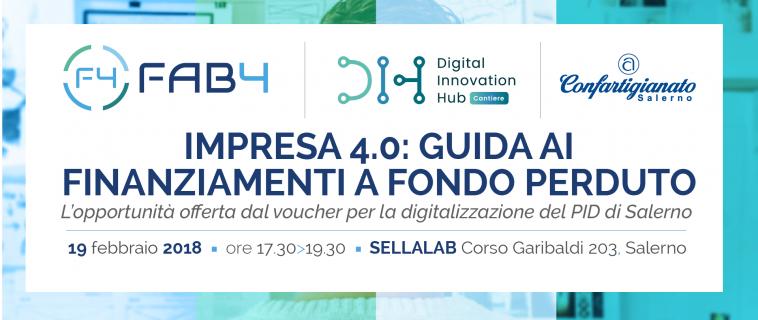 """Seminario """"Impresa 4.0: guida ai finanziamenti a fondo perduto"""": 19 febbraio 2018 a Salerno"""