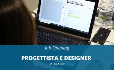 JOB Opening: Medaarch cerca Progettista