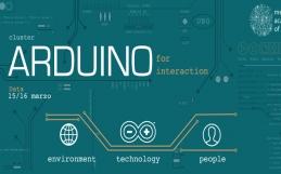 Arduino for interaction (livello base-medio): 15, 16 marzo al Mediterranean FabLab