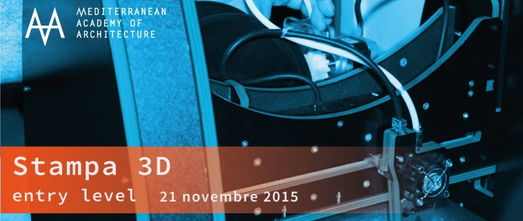 Stampa 3D di modelli per l'architettura. Sabato 21 novembre 2015 al Mediterranean FabLab
