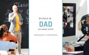 Scuola in DAD, un anno dopo: insegnanti a confronto