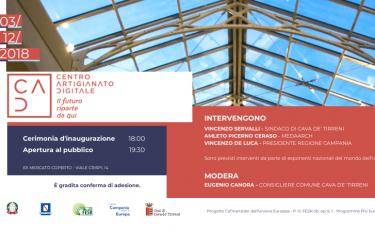 A Cava de' Tirreni inaugura il Centro per l'Artigianato Digitale. Lunedì 3 dicembre 2018, ore 18:00