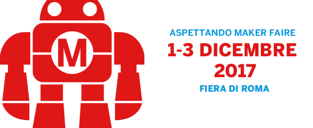 Alla Maker Faire Rome 2017 le attività e i progetti della Medaarch